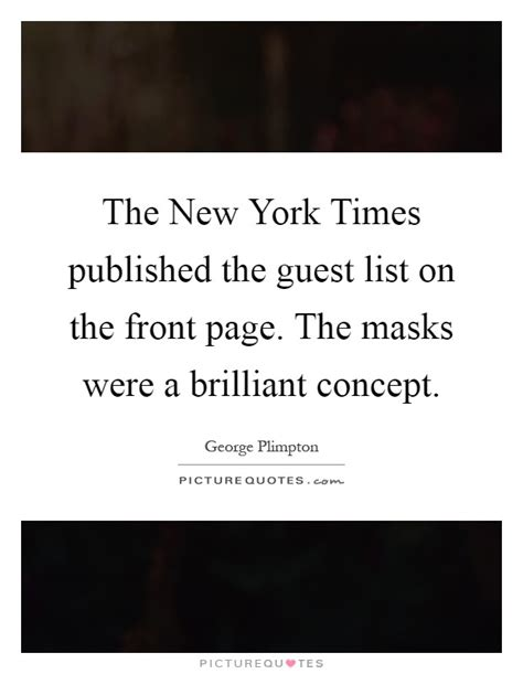 the new york times publishes guest quotes guest sayings guest picture quotes page 4