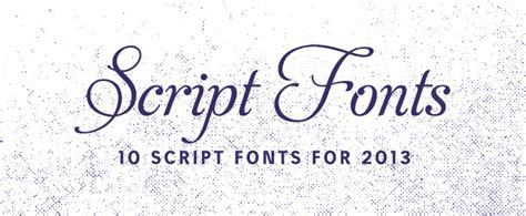 10 script fonts for 2013 creative market blog