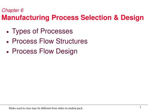 design for manufacturing powerpoint ppt chapter 6 manufacturing process selection design