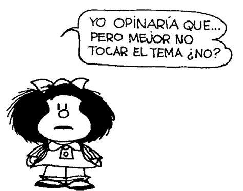 imagenes reflexivas mafalda frases de mafalda enojada todo para facebook imagenes