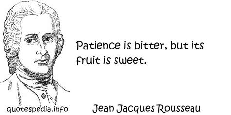 Jacque Martin 3183 Mdbrgsl quotes reflections aphorisms quotes about knowledge patience is bitter but its fruit