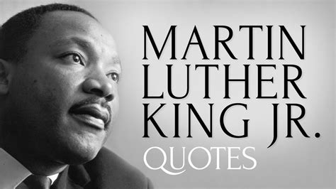 martin luther king jr 1426310870 inspiring and thought provoking quotes by martin luther king jr youtube