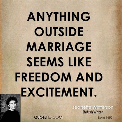 Wedding Excitement Quotes by Jeanette Winterson Marriage Quotes Quotehd