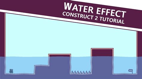 Construct 2 Tutorial Platform Game | how to make water in your platform game construct 2