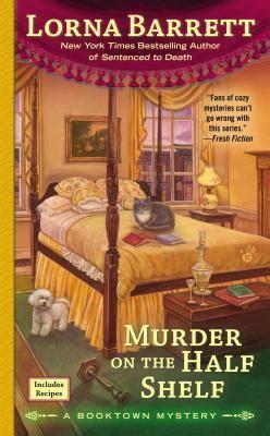 Book Depository On The Shelf by Murder On The Half Shelf Lorna Barrett 9780425262733