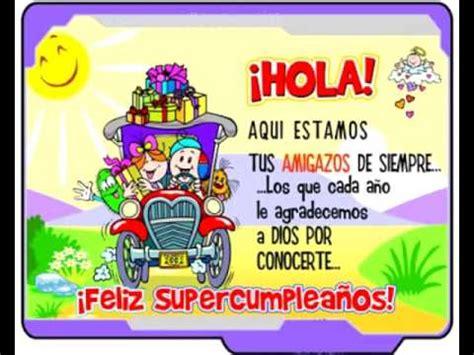 imagenes de feliz cumpleanos amigo querido feliz cumplea 241 os querido amigo jahaziel youtube