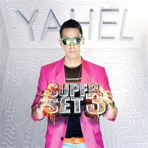 download mp3 dj yahel yahel super set 3 187 themusicfire com download free