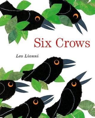 six of crows book 1780622287 six crows by leo lionni