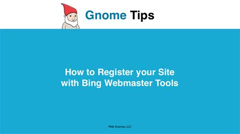 how to register your how to register your site with webmaster tools web gnomes