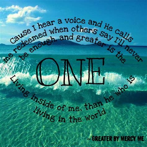 is he inside the of greater by mercy me is such an amazing song quot greater is