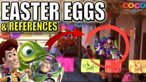 coco easter eggs 11 easter eggs from coco you missed pixar easter eggs