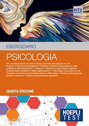 hoepli test psicologia hoepli test 5 psicologia eserciziario aa vv