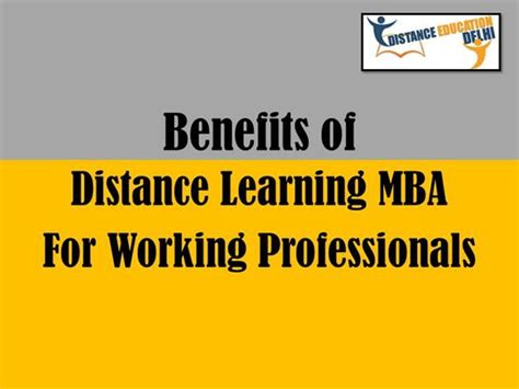 Mba Degree Distance Learning by Benefits Of Distance Learning Mba For Working