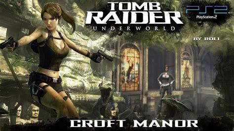 underworld film complet youtube ps2 tomb raider underworld croft manor walkthrough
