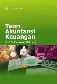 Teori Akuntansi Perekayasaan Pelaporan Keuangan By Suwarjono teori akuntansi keuangan rahmawati