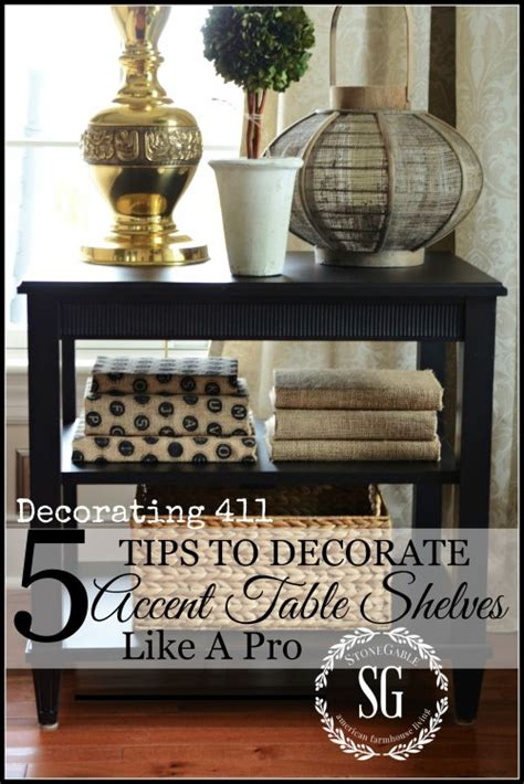 how to decorate a table 5 tips to decorate accent table shelves like a pro