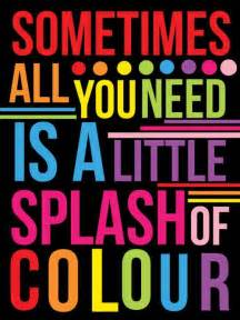 color sayings 25 best color quotes on colorful quotes