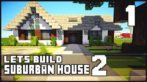 how to make a suburban house in minecraft minecraft let s build small suburban house 2 part 1 youtube