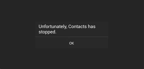 android unfortunately has stopped how to fix unfortunately contacts has stopped on android phone detail guide