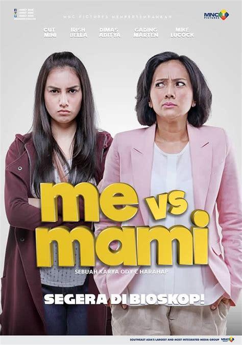Film Me Vs Mami 3 | me vs mami 2016 sinopsis film