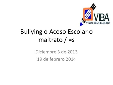 acoso escolar bullying slideshare acoso escolar bullying slideshare share the knownledge