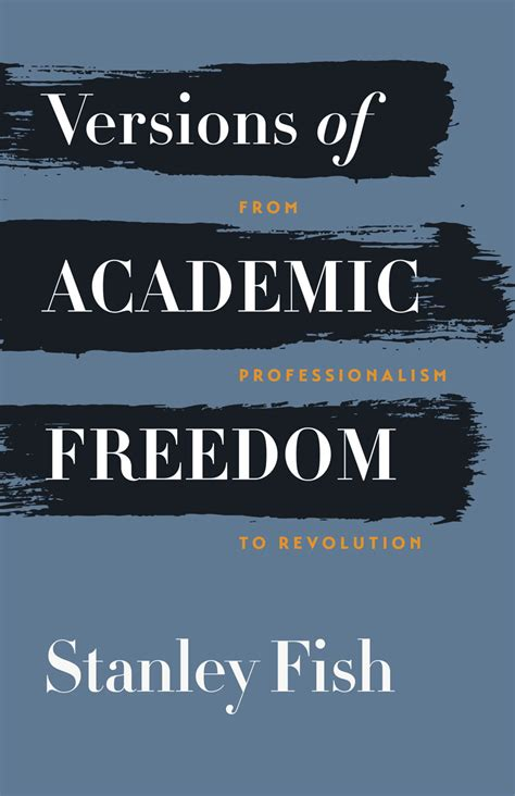 the academic revolution books versions of academic freedom from professionalism to