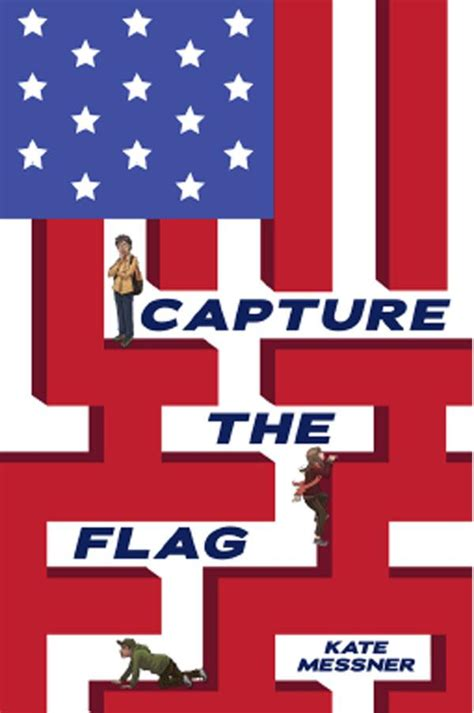 the book of flags flags from around the world and the stories them books junior library guild capture the flag by kate messner