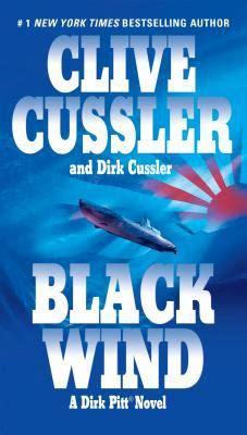 black wind dirk pitt black wind book by clive cussler