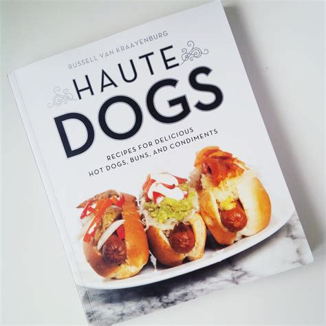 giveaway haute dogs by russell van kraayenburg food bloggers of canada - Giveaway Dogs