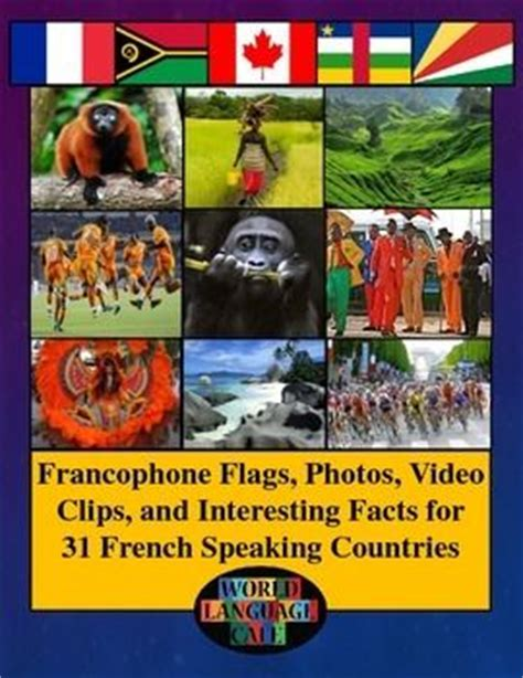 interesting facts about speaking countries 36 best images about la francophonie on