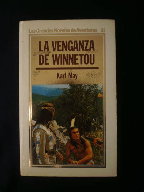libro la venganza de los la venganza de winnetou karl may ediciones orbis 140 00 en mercado libre