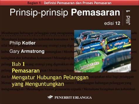 Buku Prinsip Prinsip Pemasaran Jilid 2 Edisi 12 pemasaran mengatur hubungan pelanggan yang menguntungkan prinsip p