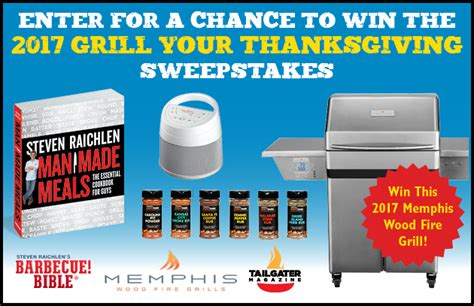Grill Giveaway 2017 - the barbecue bible 2017 grill your thanksgiving sweepstakes barbecuebible com