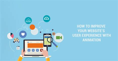 web layout animation how to improve your website s user experience with animation