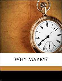 why marry?: jesse lynch williams: 9781248772966: amazon