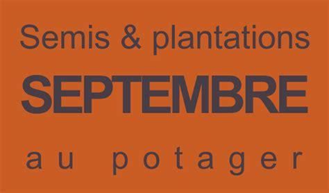 semis et plantation en septembre au potager l 233 gumes 224