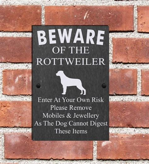 beware of rottweiler sign humorous beware of the rottweiler slate sign plaque 3 sizes available ebay