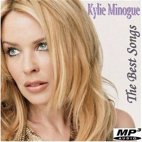 best minogue songs the best songs minogue mp3 buy tracklist