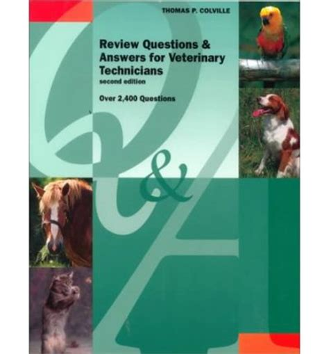 review questions and answers for veterinary technicians p colville 9780815118503