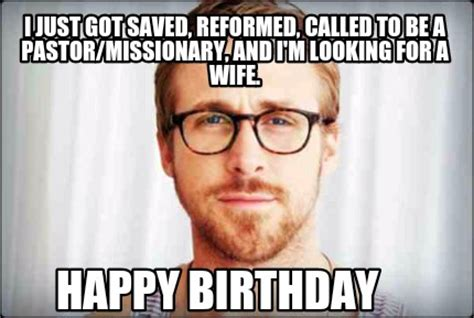 Happy Birthday Wife Meme - meme creator i just got saved reformed called to be a