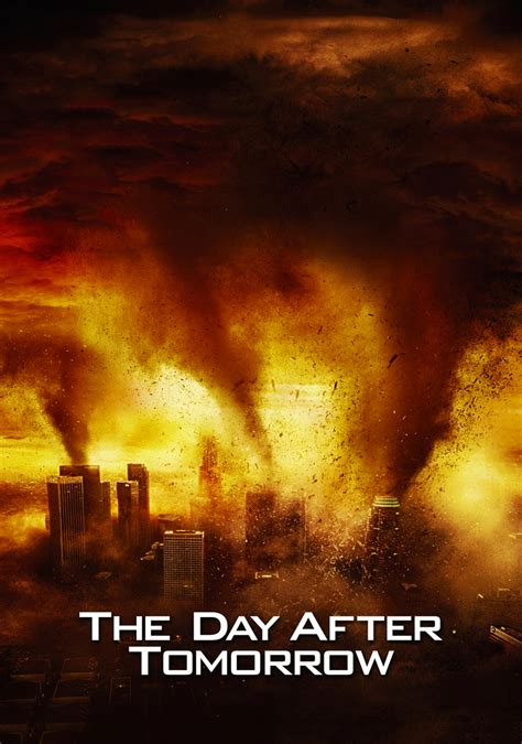 The Day After by The Day After Tomorrow Fanart Fanart Tv
