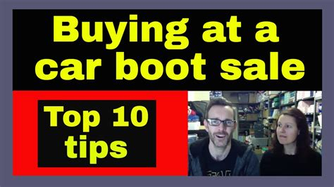 10 Tips On Buying A New Car by Top 10 Tips For Buying At A Car Boot Sale