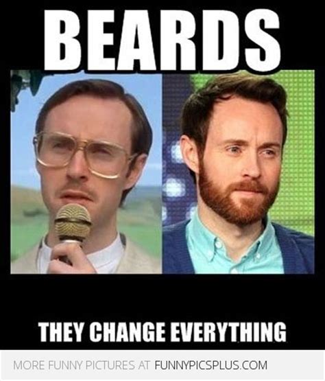 This Changes Everything Meme - beard changes everything funny pictures
