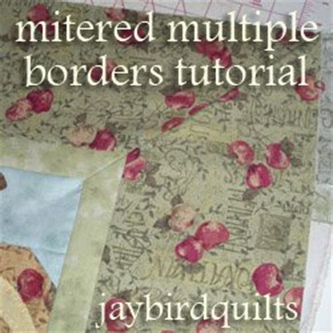 Mitred Corners On Quilt Borders by How To Make Mitered Borders Favequilts