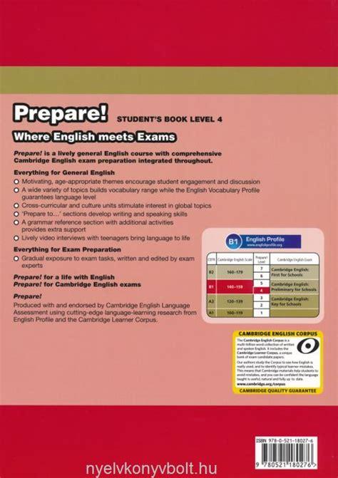libro cambridge english prepare level cambridge english prepare students book level 4 nyelvk 246 nyv forgalmaz 225 s nyelvk 246 nyvbolt