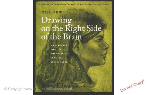 Drawing On The Left Side Of The Brain by Drawing On The Right Side Of The Brain Left Handed