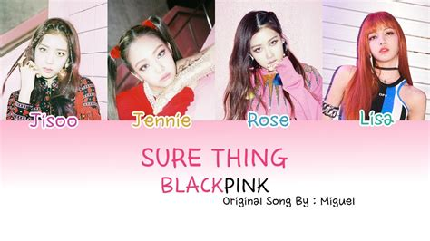 Download Mp3 Blackpink Sure Thing | blackpink sure thing color coded lyrics eng mp3 alcohol