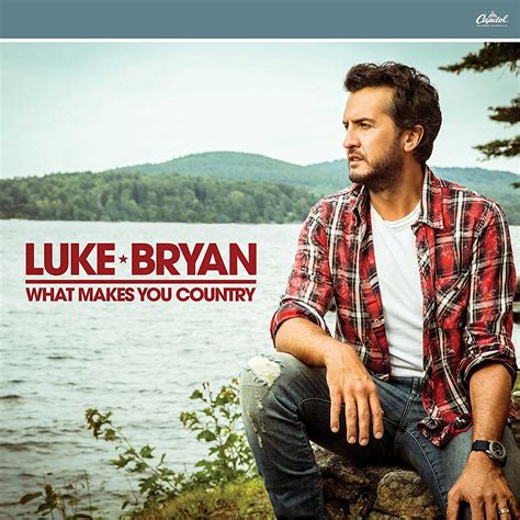 Lightens Up What Do You Think Of New Look by Luke Bryan What Makes You Country Track Review The