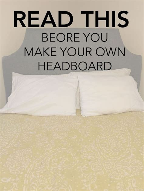 best 25 make your own headboard ideas on diy
