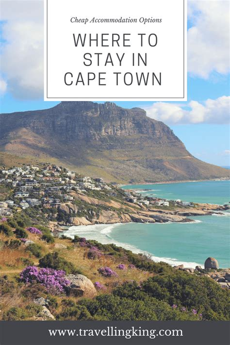 deciding where to stay at where to stay in cape town including cheap accommodation